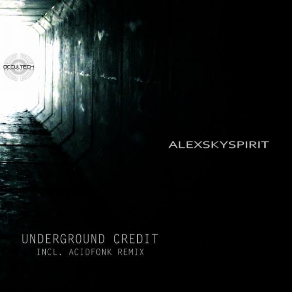 Alexskyspirit Underground Credit  (2017) Bpm