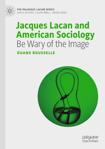 Jacques Lacan and American Socio Duane Rousselle