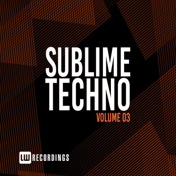 Va Sublime Techno Vol 03 Lwstech03  (2019) Entangle