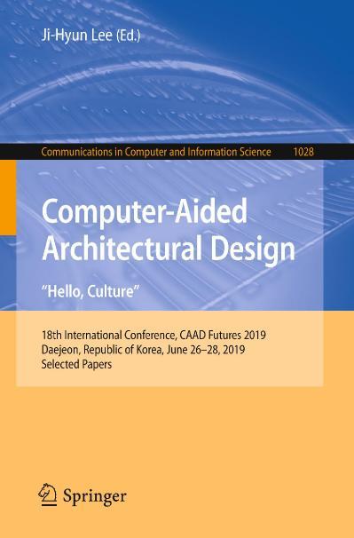 Computer-Aided Architectural Design  Hello, Culture