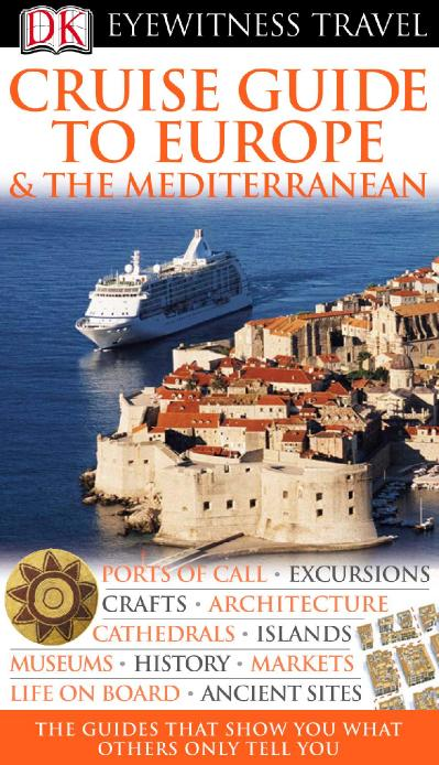 Cruise Guide to Europe amp the Mediterranean Eyewitness Travel Guides