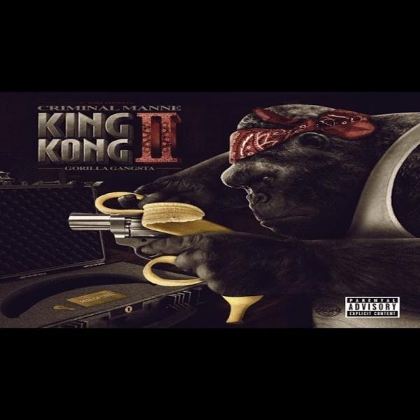 Criminal Manne King Kong Ii Gorilla Gangsta  (2019) Enraged