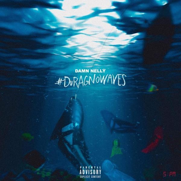 Damn Nelly Durag No Waves  (2019) Enraged