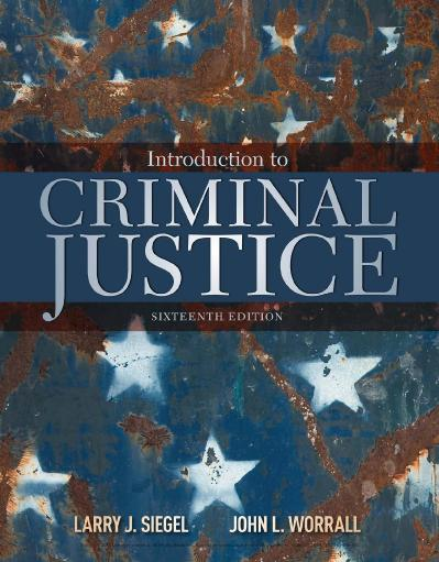 Introduction to Criminal Justice Ed 16