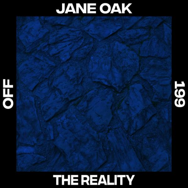 Jane Oak The Reality Single  (2019) Wav