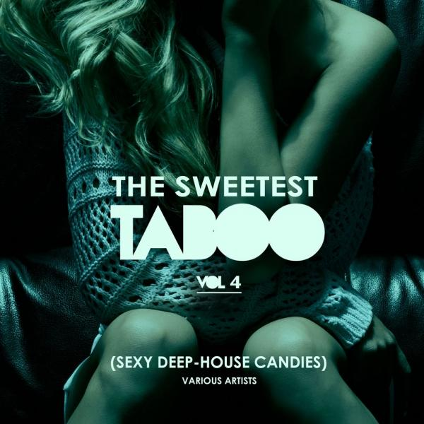 Va The Sweetest Taboo Vol 4 Sexy Deep House Candies Wmg126  (2019) Bf