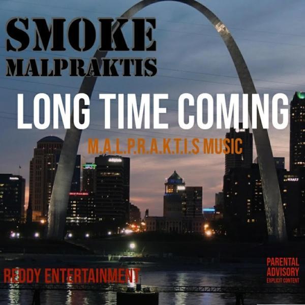 Superstar Lamar Smoke Malpraktis Long Time Coming  (2019) Enraged
