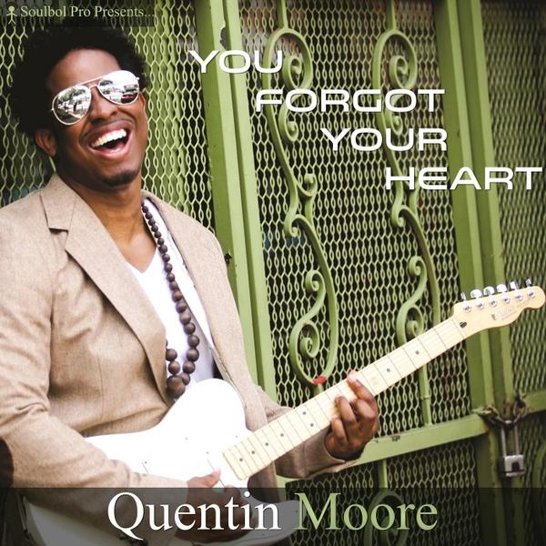 Quentin Moore You Fot Your Heart  (2013) Enraged