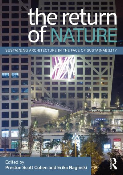 The Return of Nature Sustaining Architecture in the Face of Sustainability