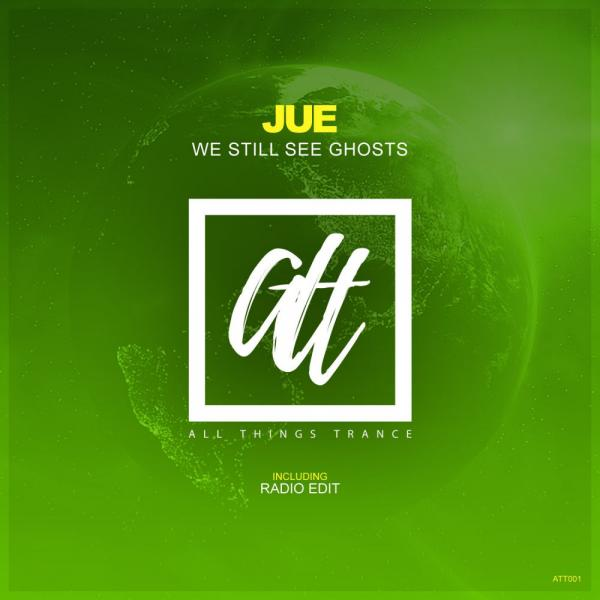 Jue   We Still See Ghosts Att001  (2019) Justify