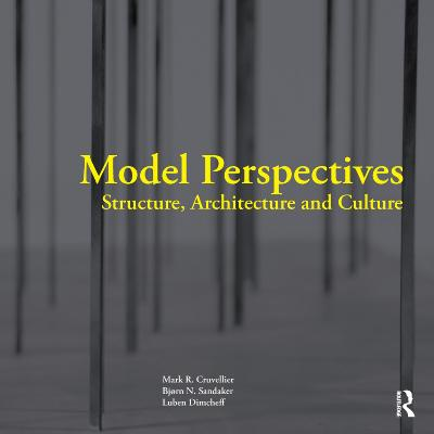 Model Perspectives Structure, Architecture and Culture