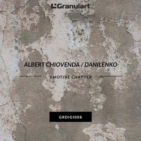 Albert Chiovenda Emotive Chapter Ep Grdigi008  (2019) Entangle