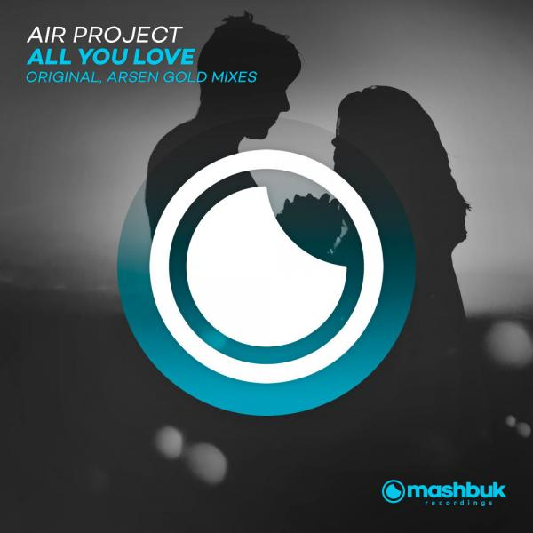 Air Project   All You Love Msbkr155  (2019) Justify