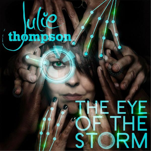 Julie Thompson   Eye Of The Storm ((2015)) Flac