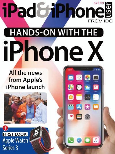iPad & iPhone User Issue 124 (2017)