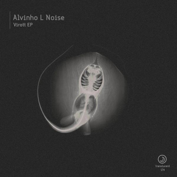Alvinho L Noise Virott Ep Trans174  (2019) Entangle