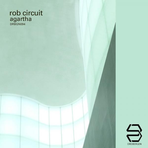 Rob Circuit Agartha Drbgn094  (2019) Entangle