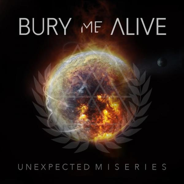 Bury Me Alive Unexpected Miseries  (2019) Entitled
