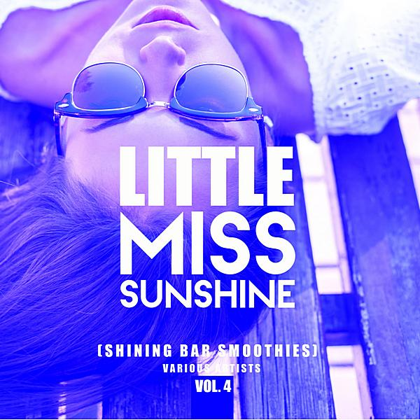 Little Miss Sunshine Vol 4 (shining Bar Smoothies) ((2019))