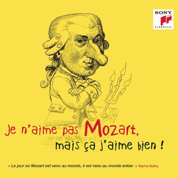 Va   Je N'aime Pas Mozart, Mais Ça J'aime Bien ! ((2019))