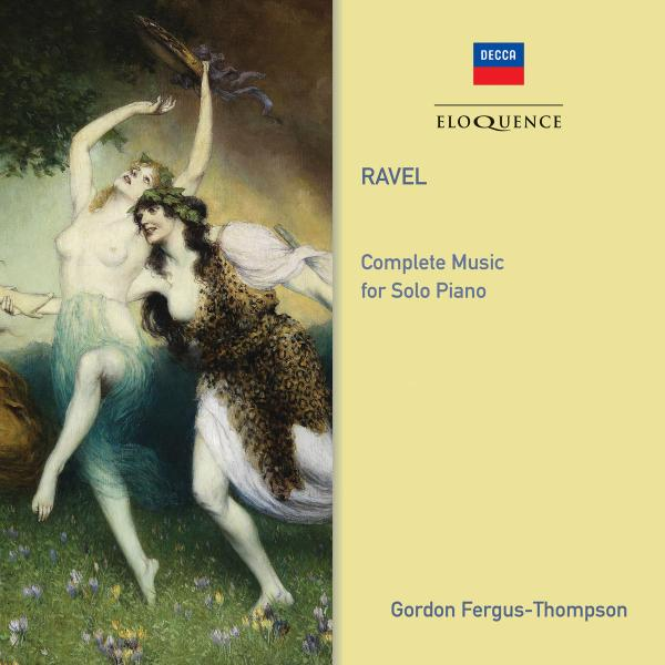 Gordon Fergus Thompson   Ravel  Complete Music For Solo Piano ((2019)) Flac