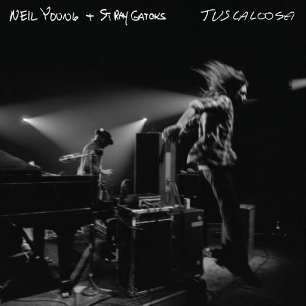 Neil Young + Stray Gators   (2019)   Tuscaloosa (hdtracks) [flac@96khz24bit]