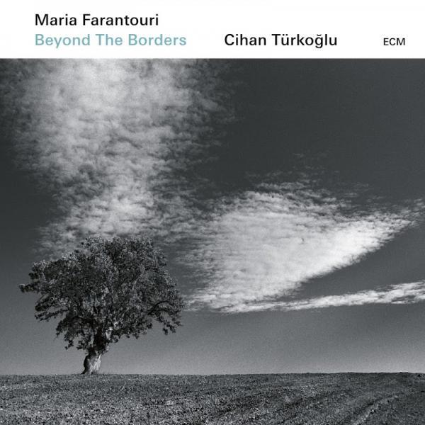 Maria Farantouri And Cihan Turkoglu Beyond The Borders  (2019) Enrich