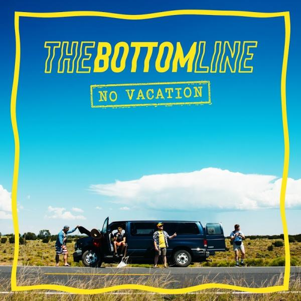 The Bottom Line No Vacation  (2019) Entitled