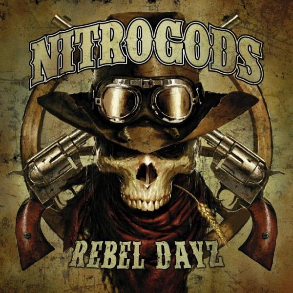 Nitrogods Rebel Dayz  (2019) Entitled