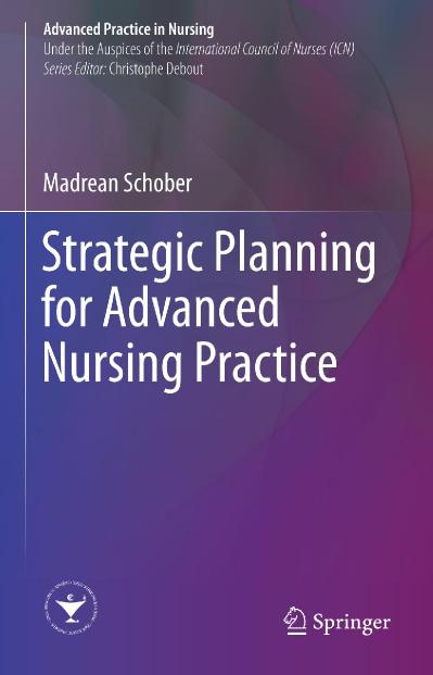 Strategic Planning for Advanced Nursing Practice