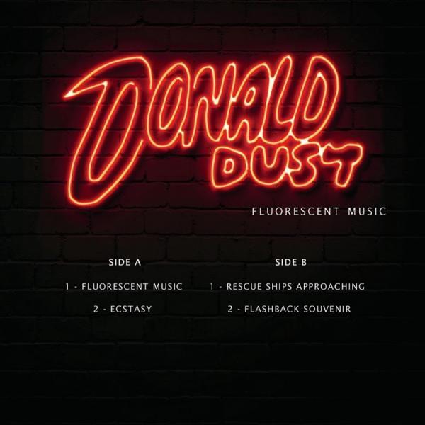 Donald Dust Fluorescent Music Clptrp003  (2019) Entangle
