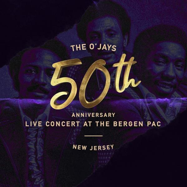 The Ojays 50th Anniversary Concert At The Bergen Live  (2019) Enraged