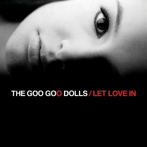 The Goo Goo Dolls   Let Love In ((2006)) [24bit Hi Res]