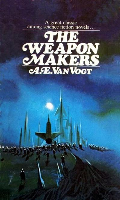 A E van Vogt   The Weapon Makers