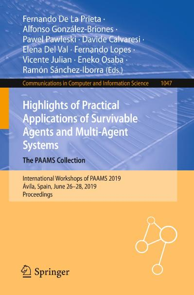Highlights of Practical Applications of Survivable Agents and Multi Agent Systems ...