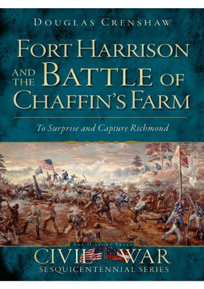 Fort Harrison and the Battle of(z lib org) Douglas Crenshaw