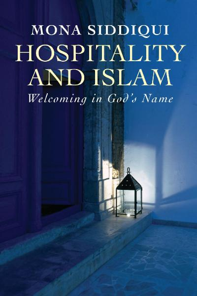 Hospitality and Islam Welcoming in God's Name