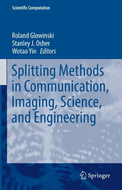 Splitting Methods in Communication, Imaging, Science, and Engineering