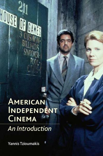 American Independent Cinema An Introduction
