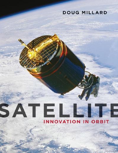 Satellite Innovation in Orbit Doug Millard