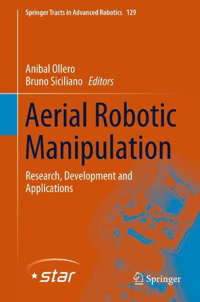 Aerial Robotic Manipulation Anibal Ollero