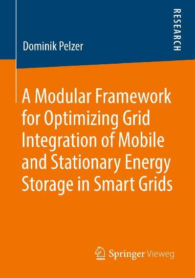 A Modular Framework for Optimizing Grid Integration of Mobile Dominik Pelzer