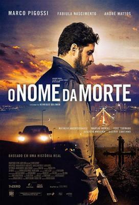 Человек по имени Смерть / O Nome da Morte (2017) WEBRip 1080p