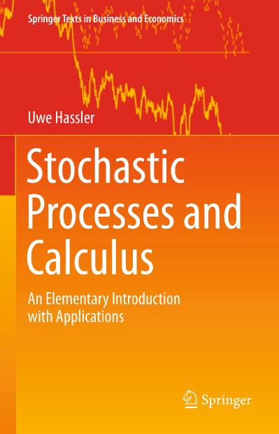 Stochastic Processes and Calculus An Elementary Introduction with Applications