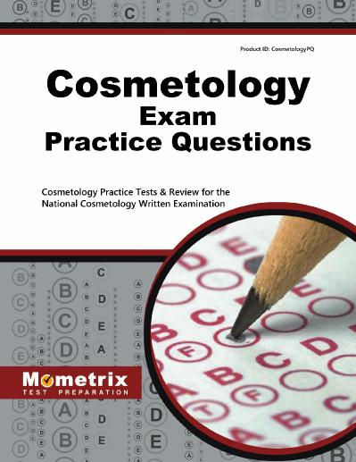 Cosmetology Exam Practice Questions Cosmetology Practice Tests and Review for the...