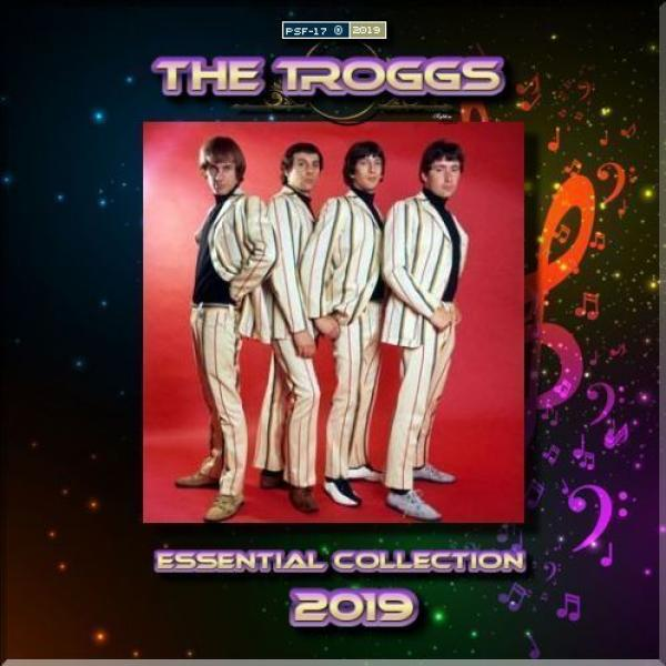 The Troggs   Essential Collection ((2019))[mp3@320k] {psf 17}