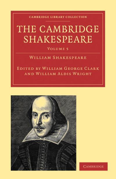 The Cambridge Shakespeare, Volume 5