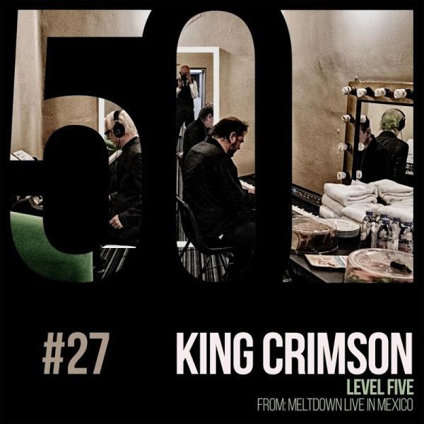 King Crimson Level Five Kc50 Vol 27 Digital 45  (2019) Entitled
