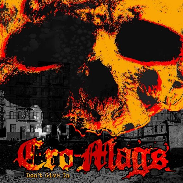 Cro Mags Dont Give In Ep  (2019) Fih