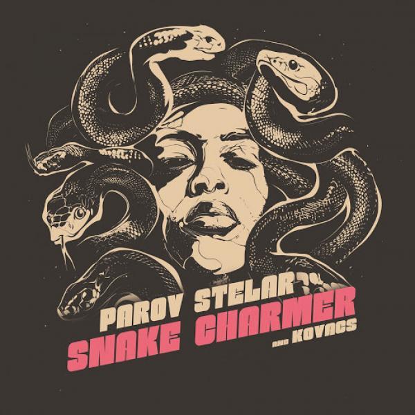 Parov Stelar Kovacs Snake Charmer  (2019) Spank